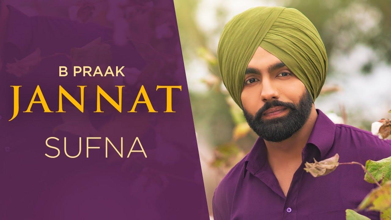 Jannat - Sufna B Praak ,Jaani