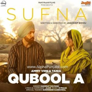 Qubool A – Sufna Official Music Video Released