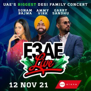 Ammy Virk Sonam Bajwa & Garry Sandhu Performing in E3AE LIVE
