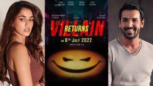 John Abraham Disha Patani Movie EK Villain Returns Releasing on 8 July 2022