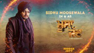 Sidhu Moosewala Movie Moosa Jatt is not releasing on 1st October 2021 in India