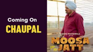 Moosa Jatt Sidhu Moosewala Debut Movie Releasing on Chaupal OTT