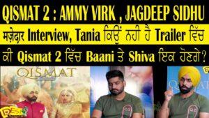 Qismat 2 movie Starring Ammy Virk ,Sargun Mehta and Director Jagdeep Sidhu is releasing on 23rd September 2021