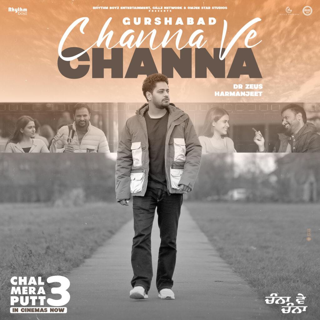 Channa Ve Song song lyrics chal mera putt 3
