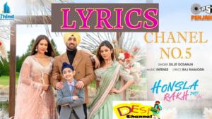 Chanel No 5 Diljit Dosanjh Song Lyrics from  Movie Honsla Rakh