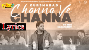 Channa Ve Channa Lyrics : Chal Mera Putt 3