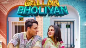 Gallan Bholiyan : Himanshi Khurana Feat. Asim Riaz